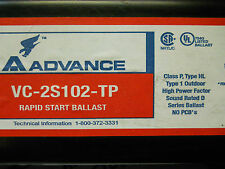 ADVANCE VC-2S102-TP RAPID START BALLAST 277VAC/60Hz NEW CONDITION IN BOX