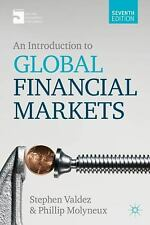 An Introduction to Global Financial Markets by Stephen Valdez and Philip Molyneu