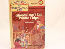 The Bailey School Kids: Ghosts Don't Eat Potato Chips Book# 5