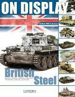 ON DISPLAY 3  British Steel   Englische Panzer im zweiten Weltkrieg