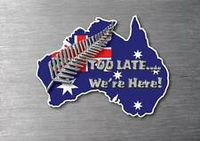 Kiwi to late were here silver fern sticker  vinyl water & fade proof New Zealand
