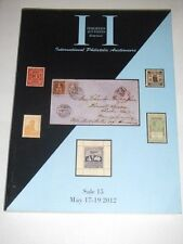HARMERS AUCTION - Stamp Catalog - INTERNATIONAL PHILATELIC AUCTIONEERS 2012