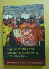 Popular Politics and Resistance Movements in South Africa - ed. Beinart & Dawson