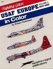 202d/ Squadron Signal - Fighting Colors - USAF in Europe in Color - TOPP HEFT