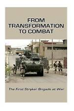 From Transformation Combat First Stryker Brigade at War by Center Military Histo