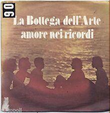 """LA BOTTEGA DELL'ARTE - Amore nei ricordi - VINYL 7"""" 45 LP 1976 VG+/VG- CONDITION"""