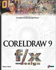 CorelDRAW 9 fx and design: Create and Perfect Non-Traditional Effects -ExLibrary