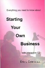 Starting Your Own Business - with included CD, How to Start for Entrepreneurs