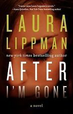 After I'm Gone by Laura Lippman (2014, Hardcover)