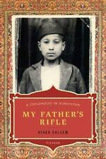 My Father's Rifle : A Childhood in Kurdistan by Hiner Saleem (2006, Paperback)
