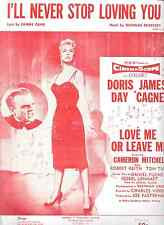 DORIS DAY JAMES CAGNEY Love Me or Leave M Sheet Music I'LL NEVER STOP LOVING YOU