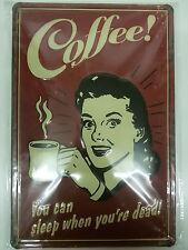 COFFEE - KAFFEE - KÜCHE - WOHNUNG  BLECHSCHILD 20 X 30 CM NEU SCHILD (BS126)