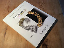 Used in shop - Book Libro CHIMENTO il bracciale The Bracelet - For Collectors