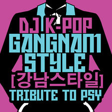 Gangnam Style: Tribute To Psy - Dj K-Pop (2013, NEU)