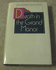 Death in the Grand Manor: A Novel of Detection by Anne Morice, First Edition