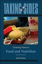 Taking Sides: Clashing Views in Food and Nutrition, Colson, Janet, Good Book