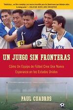 Un Juego Sin Fronteras : Cómo un Equip de Fútbol Crea Una Nueva Esperanza en...
