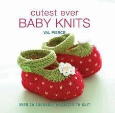 Cutest Ever Baby Knits: Over 20 Adorable Projects to Knit  (ExLib)