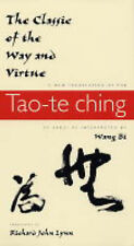 The Classic of the Way and Virtue: A New Translation of the  Tao-te Ching  of...