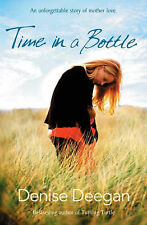 Deegan, Denise Time in a Bottle Very Good Book