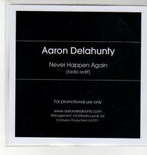(DN136) Aaron Delahunty, Never Happen Again - 2011 DJ CD