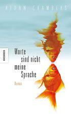 Worte sind nicht meine Sprache von Aidan Chambers (2013, Gebundene Ausgabe)