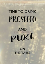 Drink Prosecco And Puke On The Table~ Potty Mouth Cards - PM-PRO-05