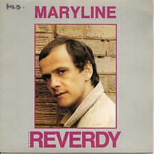 "45 TOURS / 7"" SINGLE--MAURICE REVERDY--MARYLINE / ENROULE TON FIL--1982"