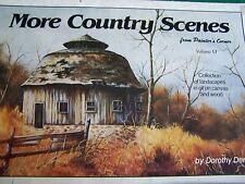MORE COUNTRY SCENES V6 BY DOROTHY DENT 1984 OIL LANDSCAPES TOLE PAINT BOOK