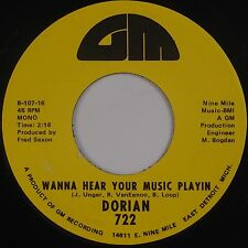 THE DORIANS: Wanna Hear Your Music Playing DETROIT PSYCH Rock 45 GM Rare NM