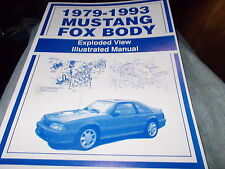 1979 - 1993 FORD MUSTANG GT LX GHIA COBRA FOX BODY EXPLODED VIEW PARTS MANUAL