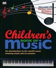Children's Book of Music by Dorling Kindersley Publishing Staff (2010, Mixed...