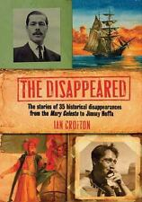 The Disappeared: The stories of 35 historical disappearances from the Mary Celes