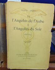 Jammes De l'angelus de l'Aube à l'angelus du soir 1888-1897...