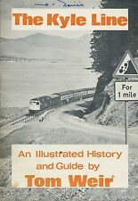 THE KYLE LINE AN ILLUSTRATED HISTORY AND GUIDE published 1950s/60s