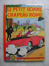 François BEL - Pat et Moune - Le petit homme au chapeau mou - EO