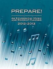 Prepare! 2012-2013: An Ecumenical Music and Worship Planner