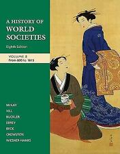 A History of World Societies, Vol. B: From 800 to 1815 by Wiesner-Hanks, Merry E