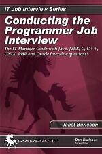 Conducting the Programmer Job Interview: The IT Manager Guide with Java, J2EE,