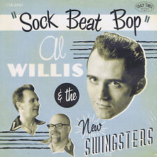 Al Willis & The New Swingsters CD ONLY 4 songs Sock Beat Bop Crazy Times Records