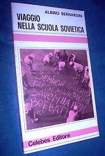Viaggio nella scuola sovietica Albino Bernardino