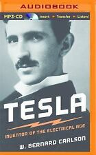 Tesla : Inventor of the Electrical Age by W. Bernard Carlson (2014, MP3 CD,...