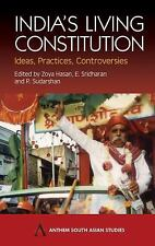 Anthem South Asian Studies: India's Living Constitution : Ideas, Practices,...
