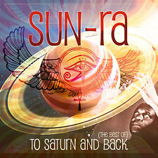 CD Sun Ra To Saturn and Back The Best of  2CDs