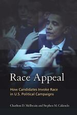 Race Appeal: How Candidates Invoke Race in U.S. Political Campaigns-ExLibrary
