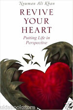 Revive Your Heart: Putting Life in Perspective (Paperback) : By NOUMAN ALI KHAN