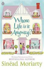 Whose Life is it Anyway? by Sinead Moriarty (Paperback) New Book