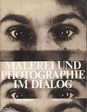 Malerei und Photographie im Dialog - Erika Billeter - 1979
