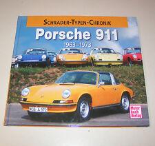 Porsche 911 von 1963 bis 1973 - Schrader Typen Chronik !
