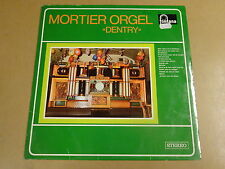 ORGAN  LP / MORTIER ORGEL DENTRY